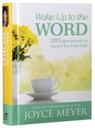 Wake Up to the Word:365 Devotions to Inspire You Each Day