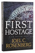 The First Hostage (#02 in J B Collins Series) Paperback