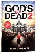 God's Not Dead 2 (Book) Paperback