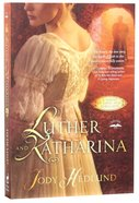 Luther and Katharina Paperback