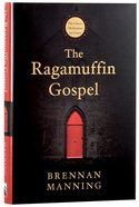 The Ragamuffin Gospel Hardback