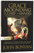 Grace Abounding to the Chief of Sinners (Pure Gold Classics Series) Paperback