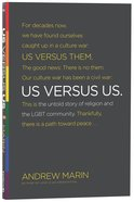 Us Versus Us: The Untold Story of Religion and the Lgbt Community Paperback