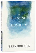 The Blessing of Humility: Walk Within Your Calling Paperback