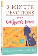 3-Minute Devotions For a Cat Lover's Heart Paperback