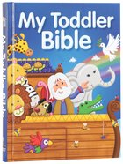 My Toddler Bible Padded Hardback
