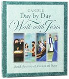 Candle Day By Day Walk With Jesus Hardback