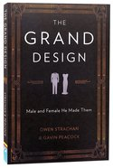 The Grand Design: Male and Female He Made Them Paperback