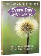 Complete in Christ (Every Day With Jesus Series)