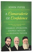 Camaraderie of Confidence Paperback