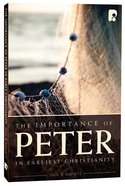 The Importance of Peter in Early Christianity eBook