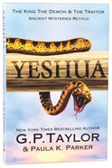 Yeshua (Ancient Mysteries Retold Series)