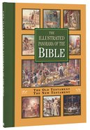 The Illustrated Panorama of the Bible (Two Volumes In One)