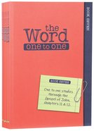John 11-17 (Pack Three) (#03 in The Word One To One Series) Paperback
