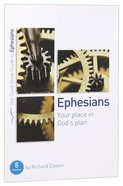 Ephesians - Your Place in God's Plan (The Good Book Guides Series) Paperback