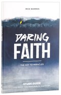 Daring Faith (Study Guide) (Daring Faith Campaign Series) Paperback