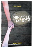 The Miracle of Mercy (Study Guide) Paperback