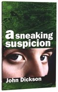 A Sneaking Suspicion (5th Edition) Paperback