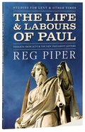 2017 Lenten Studies: The Life and Labours of Paul