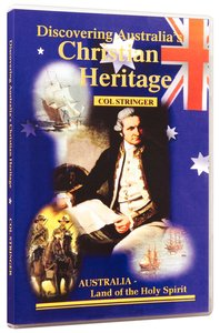 Discovering Australias Christian Heritage