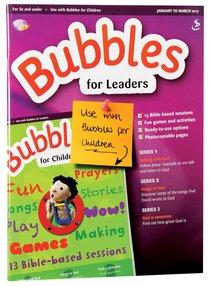 Light: Bubbles 2017 #01: Jan-Mar Teachers Guide (5 And Under)