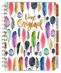 2017 Planner: Live Original Agenda 18-Month Planner (Feathers) (Sadie Robertson Gift Products Series)