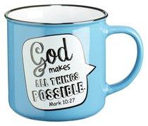 Stoneware Mug: God Makes All Things Possible Mark 10:27 (Blue/white)