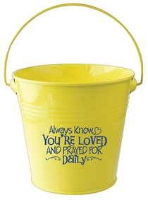 Gift Bucket: Always Know Youre Loved.... (Yellow)