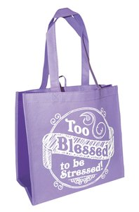 Eco Totes: Too Blessed to Be Stressed! Lavender With Purple Sides