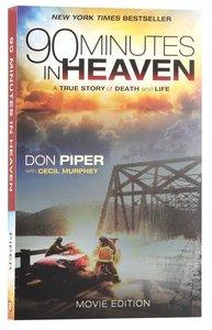 90 Minutes in Heaven (Movie Tie In Edition)