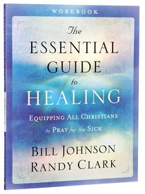 The Essential Guide to Healing (Workbook)