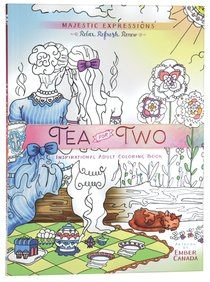 Tea For Two (Majestic Expressions) (Adult Coloring Books Series)