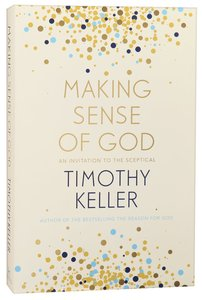 Making Sense of God: An Invitation to the Sceptical