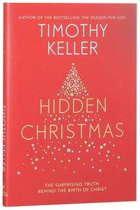 Buy Hidden Christmas: The Surprising Truth Behind the Birth of ...