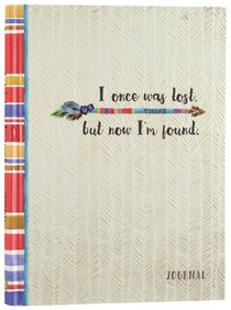 Signature Journal: I Once Was Lost, But Now Im Found