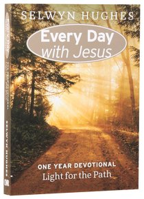 Light For the Path (Every Day With Jesus Series)