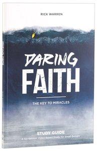 Daring Faith (Study Guide) (Daring Faith Campaign Series)