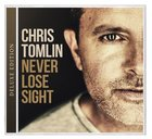 Never Lose Sight Deluxe Edition CD