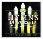Hymns of Worship: How Great Thou Art CD