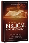 Introduction to Biblical Interpretation (3rd Edition) Hardback