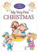 My Very First of Christmas (Candle Bible For Toddlers Series) Paperback