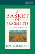 A Basket of Fragments (Christian Heritage Series) Paperback