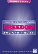 Freedom You Can Find It! (Geared For Growth Themes) (Geared For Growth Themes Series)