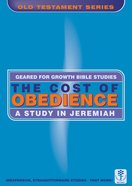 The Cost of Obedience (Geared For Growth Characters Series)