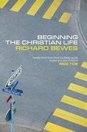 Beginning the Christian Life Paperback