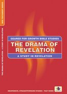 The Drama For Revelation (Geared For Growth Characters Series) Paperback