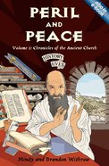Peril and Peace (#01 in History Lives Series) Paperback