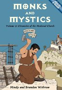 Monks and Mystics (#02 in History Lives Series) Paperback