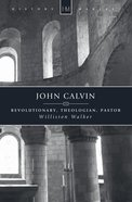 History Makers: John Calvin (Historymakers Series) Paperback