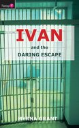 And the Daring Escape (#01 in Ivan Series) Paperback